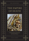 The Empire of Death by Paul Koudounaris