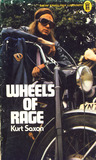 Wheels of Rage by Kurt Saxon