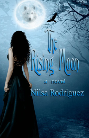 The Rising Moon by Nilsa Rodriguez