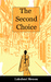 The Second Choice by Lakshmi Menon