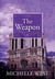 The Weapon (Short Stories (Michelle Sagara West) #4)