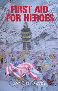 First Aid for Heroes by Jane H. Davis