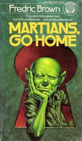 Martians, Go Home by Fredric Brown