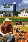Love Means... No Shame (Farm, #1)