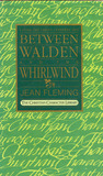 Between Walden and the Whirlwind: Living the Christ-Centered Life (The Christian Character Library)