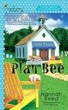 Plan Bee (A Queen Bee Mystery, #3)