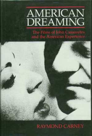 American Dreaming by Ray Carney
