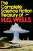 The Complete Science Fiction Treasury of H. G. Wells