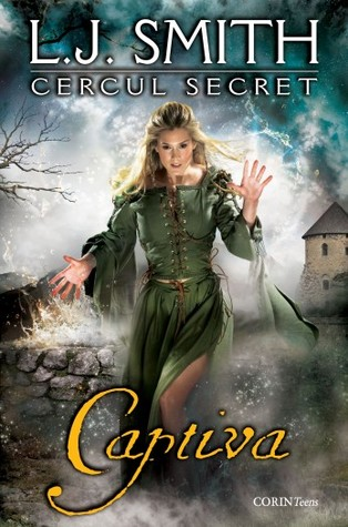 Captiva (Cercul Secret #2)