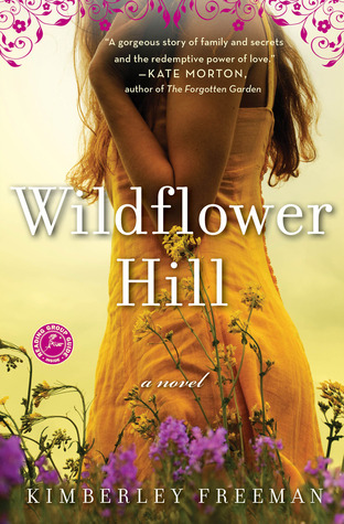 Wildflower Hill by Kimberley Freeman