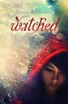 Watched by Sharde Richardson