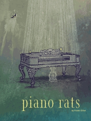 Piano Rats by Franki Elliot