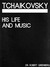 Great Masters: Tchaikovsky His Life and Music (ATape The Teaching Company) (The Great Courses)