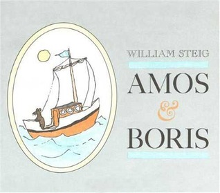 Amos & Boris by William Steig