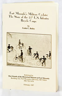 Fort Missoula's Military Cyclists: The Story of the 25th US Infantry Bicycle Corps