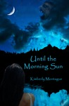 Until the Morning Sun (Sun #1)