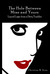 The Hole Between Mine and Yours: Liquid Logic from a Dirty Tumbler (Paperback)