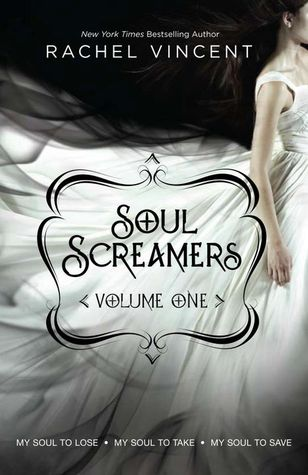 Soul Screamers Vol. 1: My Soul to Lose • My Soul to Take • My Soul to Save