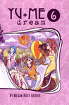 Yu+Me: dream Volume 6  (Yu+Me: dream #6)