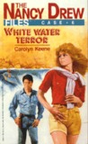 White Water Terror (The Nancy Drew Files, #6)