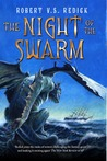 The Night of the Swarm (Chathrand Voyages #4)