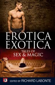 Erotica Exotica: Tales of Sex, Magic, and the Supernatural