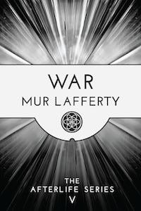 War by Mur Lafferty