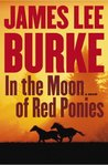 In The Moon Of Red Ponies (Billy Bob Holland, #4)