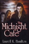 The Midnight Cafe (Anita Blake, Vampire Hunter, #4-6)
