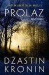 Prolaz I tom (The Passage #1)