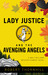 Lady Justice And The Avenging Angels (Lady Justice #4)