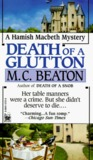Death of a Glutton (Hamish Macbeth, #8)