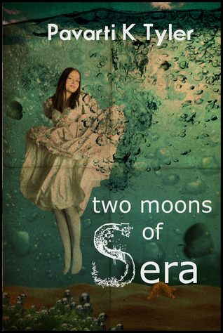 Two Moons of Sera Vol. 1 by Pavarti K. Tyler