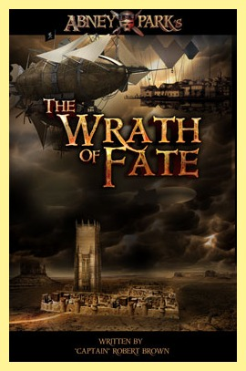 The Wrath of Fate: Book 1 of The Airship Pirate Chronicles (Abney Park)
