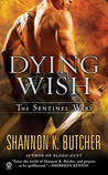 Dying Wish by Shannon K. Butcher
