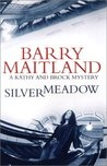 Silvermeadow (Brock And Kolla, #5)