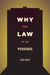 Why the Law Is So Perverse by Leo Katz