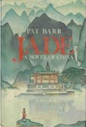 Jade: A Novel of China