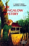 The Bungalow Mystery (Nancy Drew, #3)