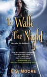 To Walk the Night (Kat Redding, #1)