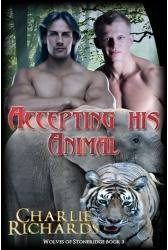 Accepting His Animal by Charlie Richards