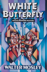 White Butterfly (Easy Rawlins Mysteries)