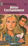 Bitter Enchantment (Harlequin Romance # 2304)