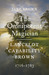 The Omnipotent Magician: Lancelot 'Capability' Brown: 1716-1783