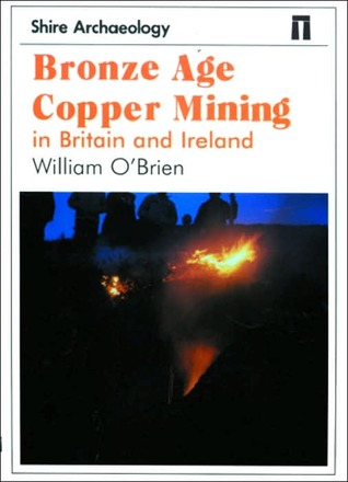 Bronze Age Copper Mining in Britain and Ireland