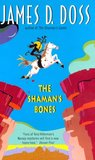 The Shaman's Bones (Charlie Moon, #3)