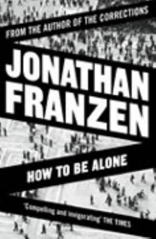 Selected Essays from by Jonathan Franzen