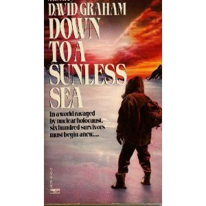Down to a Sunless Sea by David Graham