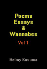 Poems Essays & Wannabes