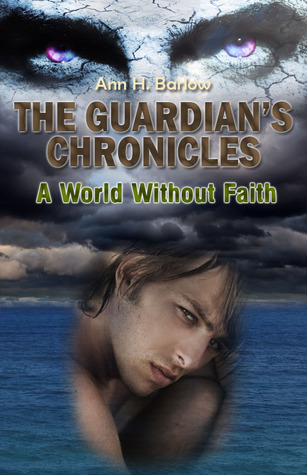 A World Without Faith by Ann H. Barlow